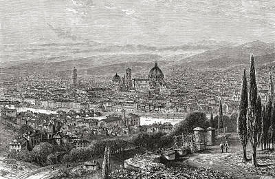 Capital Cities Drawing - A View Of Florence, Tuscany, Italy From by Vintage Design Pics