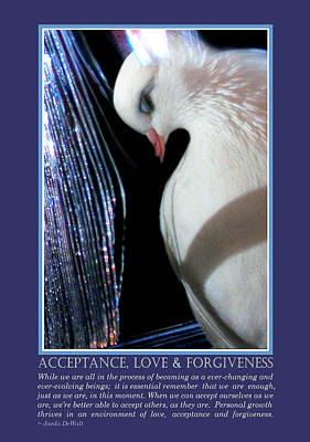 Acceptance, Love And Forgiveness Print by Jaeda DeWalt