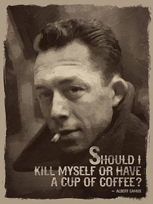 Albert Camus Quote Print by Afterdarkness