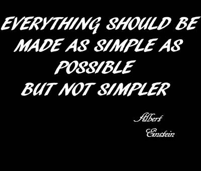 Simplicity Mixed Media - Albert Einstein Quote by Dan Sproul