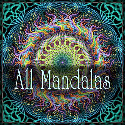 All Mandalas Print by Becky Titus