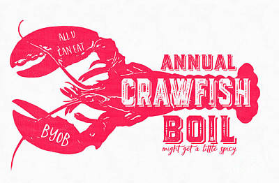 Crawfish Drawing - Annual Crawfish Boil Poster by Edward Fielding