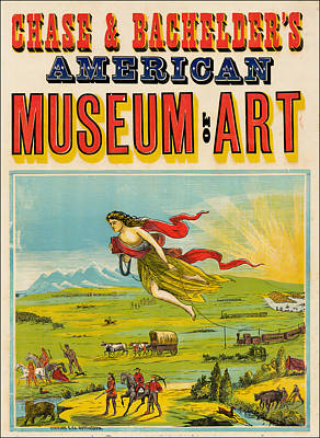 Manifest Destiny Painting - Antique Poster Chase And Bachelder's American Museum Of Art 1875 by Stafford and Company