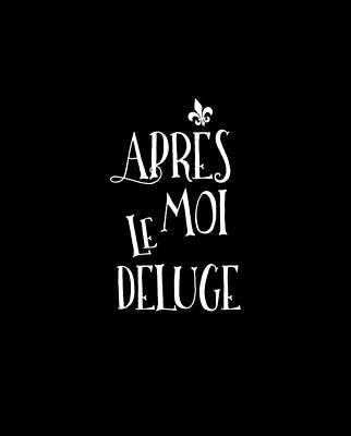 Apres Moi Le Deluge Print by Antique Images