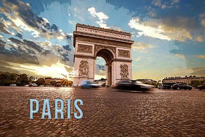 Iconic Painting - Arc De Triomphe Paris France  Text Paris by Elaine Plesser