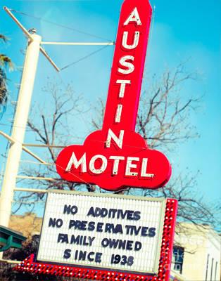 Photograph - Austin Motel Since 1938 by Sonja Quintero