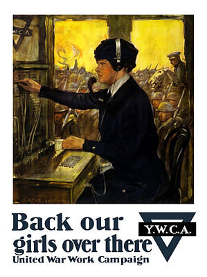 Wwi Painting - Back Our Girls Over There by War Is Hell Store