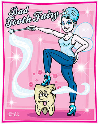 Bad Tooth Fairy Print by Stu Helm