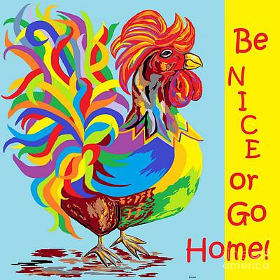 Humor Mixed Media - Be Nice Or Go Home by Eloise Schneider