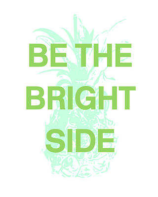 Pineapple Mixed Media - Be The Bright Side- Art By Linda Woods by Linda Woods
