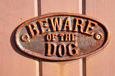 Beware Of The Dog Print by Tom Gowanlock