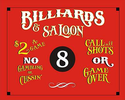 Billiards Hall Digital Art - Billiards And Saloon Sign by Priscilla Wolfe