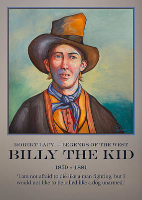 Painting - Billy The Kid Poster by Robert Lacy