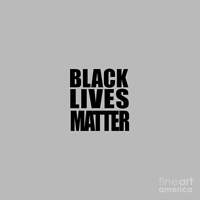 T-shirt Designs Drawing - Black Lives Matter Tee by Edward Fielding