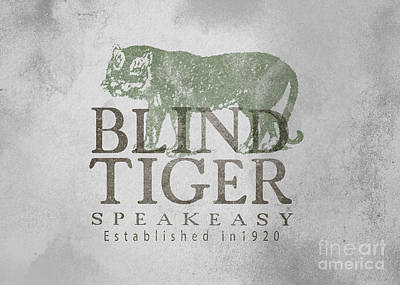 Tiger Drawing - Blind Tiger Speakeasy Sign by Edward Fielding