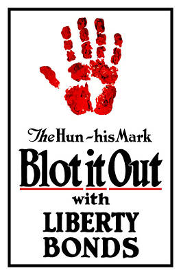 Hand Mixed Media - Blot It Out With Liberty Bonds by War Is Hell Store