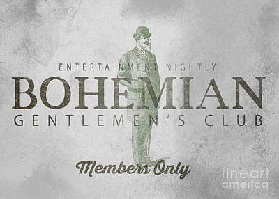 Bohemian Drawing - Bohemian Gentlemen's Club Sign by Edward Fielding