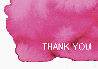 Bold Pink And White Watercolor Thank You- Art By Linda Woods Print by Linda Woods