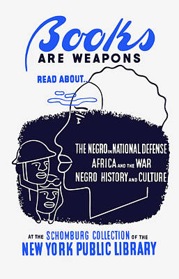 Black History Mixed Media - Books Are Weapons - Wpa by War Is Hell Store