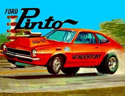 Drag Mixed Media - Boss Ford Pinto Wonder Pony by Paul Van Scott