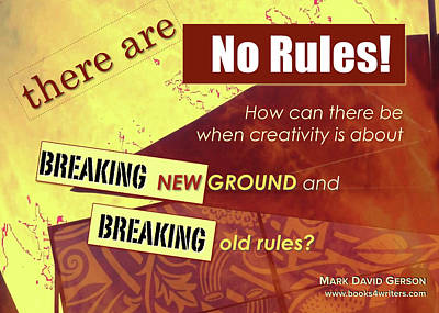 Authentic Inspiration Digital Art - Break The Rules by Mark David Gerson