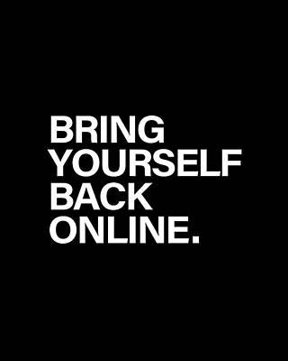 Black Digital Art - Bring Yourself Back Online by Olga Shvartsur