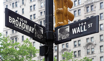 Broadway And Wall Street Street Sign 2 Print by Nishanth Gopinathan