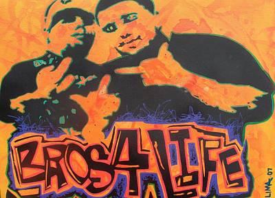 Bros 4 Life Print by Ottoniel Lima