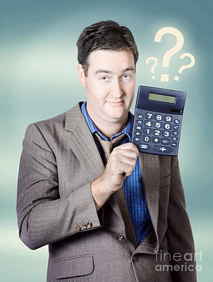Question Photograph - Business Man Holding Calculator. Money Question by Jorgo Photography - Wall Art Gallery