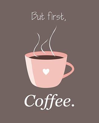 But First Coffee Pink Mug Print by Christina Steward