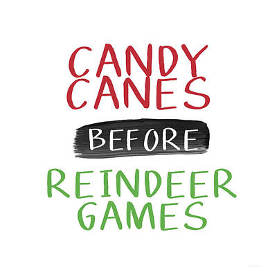 Candy Canes Before Reindeer Games- Art By Linda Woods Print by Linda Woods