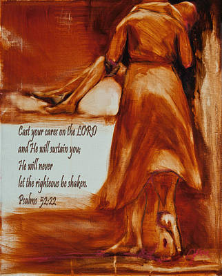 Cast Your Cares On The Lord - Psalm 52 22 Print by Jani Freimann
