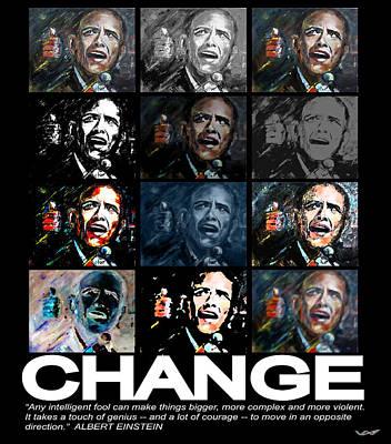Barack Obama Mixed Media - Change  - Barack Obama by Valerie Wolf