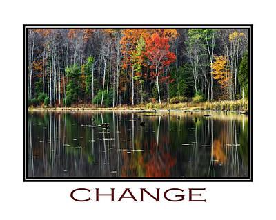Change Inspirational Poster Art Print by Christina Rollo