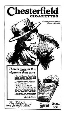 Cigarette Ads Photograph - Chesterfield - Satisfying And Mild  1917 by Daniel Hagerman