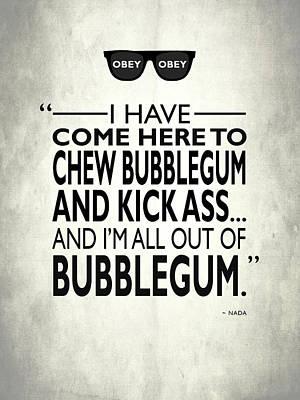 Movie Poster Photograph - Chew Bubblegum And Kick Ass by Mark Rogan
