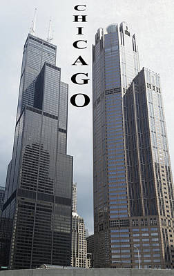 Sears Tower Digital Art - Chicago Reaches To The Sky by Daniel Hagerman