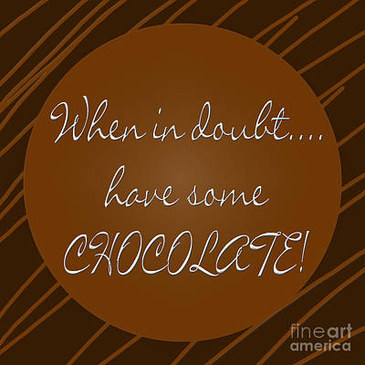 Doubts Digital Art - Chocolate by Methune Hively