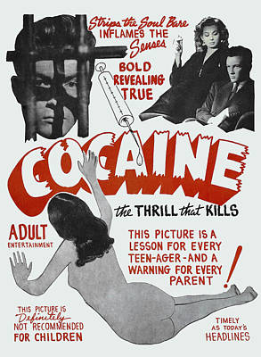 Exploited Photograph - Cocaine ... The Thrill That Kills Lobby Poster 1948 by Daniel Hagerman