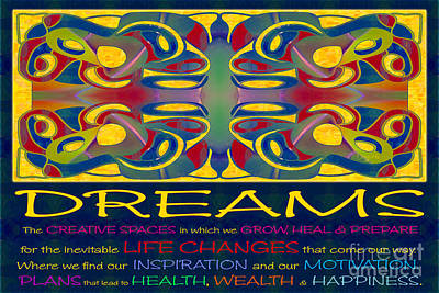 Colorful Dreams Motivational Artwork By Omashte Print by Omaste Witkowski