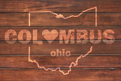 Columbus Heart Wording With Ohio State Outline Painted On Wood Planks Print by Design Turnpike