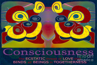 Consciousness Motivational Art By Omashte Print by Omaste Witkowski