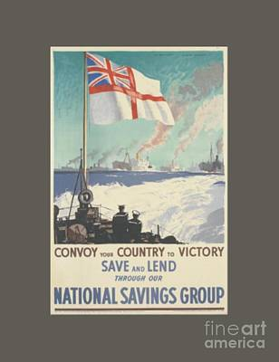 Convoy Your Country To Victory Print by Frederick Holiday