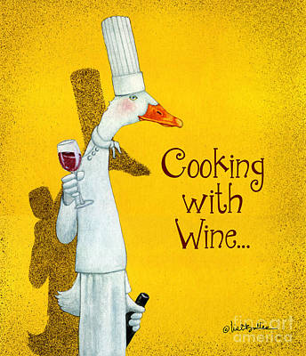 Duck Painting - Cooking With Wine... by Will Bullas