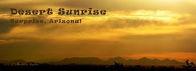 Desert Sunrise Surprise Arizona Text Print by Barbara Snyder