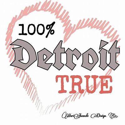 Detroit True V.12 Print by Detroit City