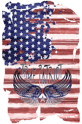 Flag Day Mixed Media - Digital-art True Patriot by Melanie Viola