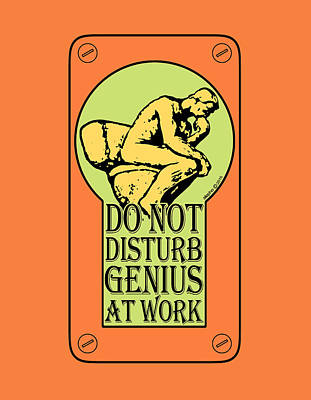 Do Not Disturb, Genius At Work Print by Alejandro Ascanio