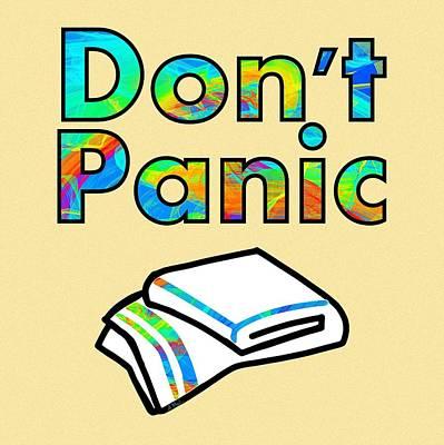 Enhanced Digital Art - Don't Panic by Anastasiya Malakhova