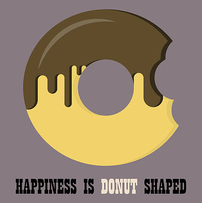 Donuts Digital Art - Donut Poster Print - Happiness Is Doughnut Shaped by Beautify My Walls